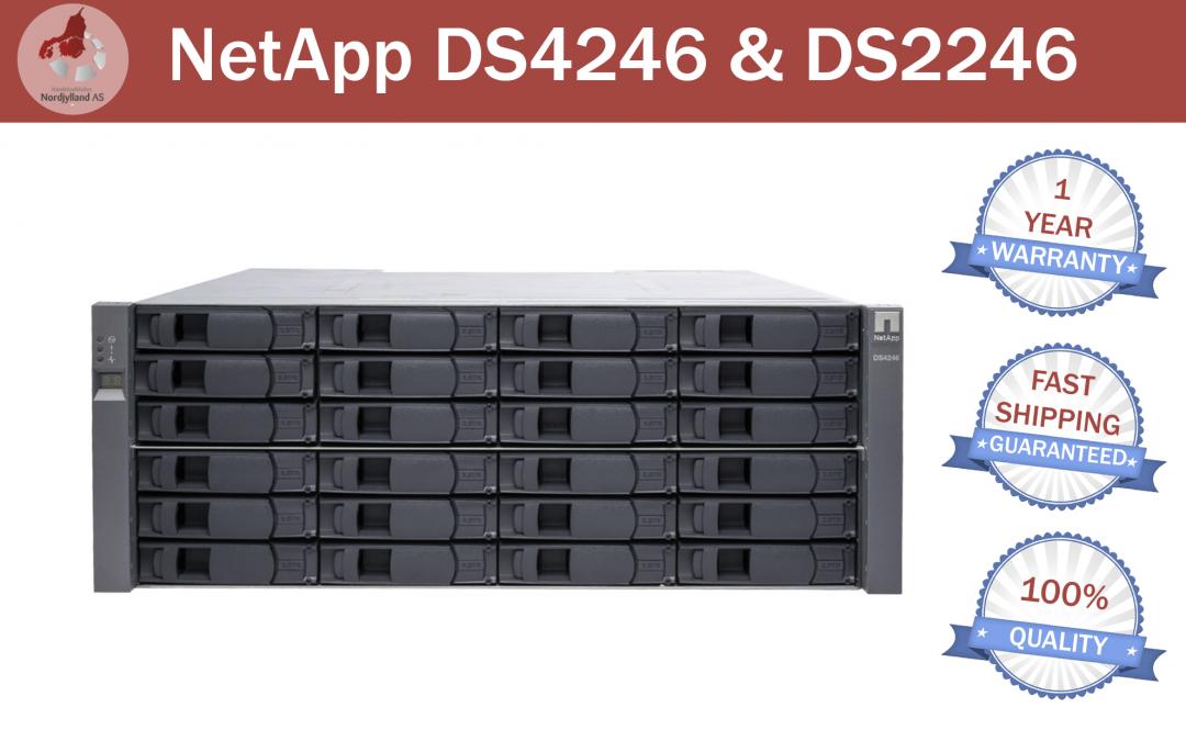 NetApp DS4246 & DS2246