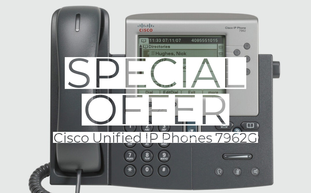 Cisco Unified IP Phones 7962G – Available now!