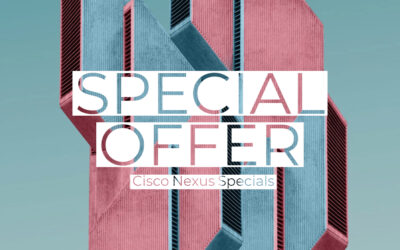 Cisco Nexus Specials
