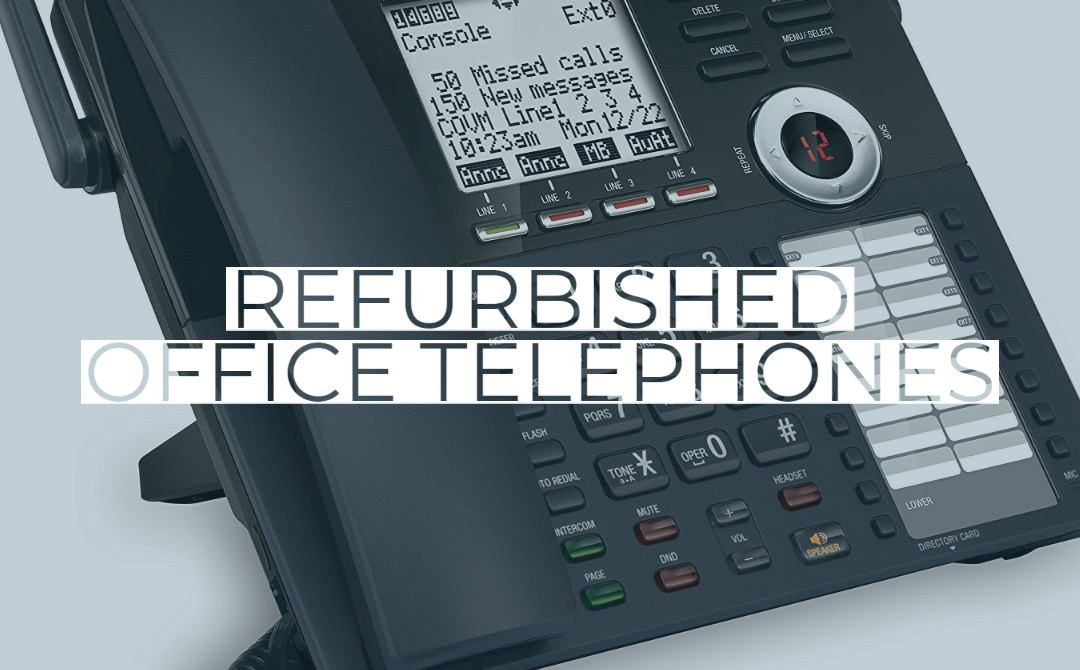 Refurbished office telephones – what should you look for?