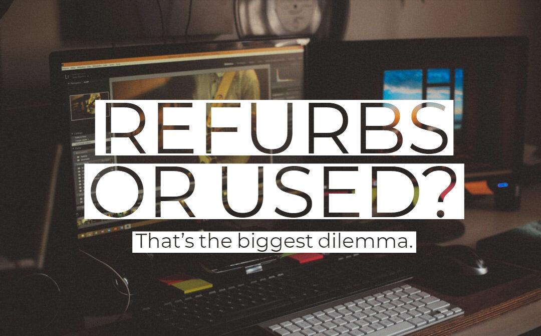 refurbished vs used