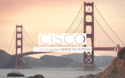 Cisco – Five Amazing Facts Everyone Should Know